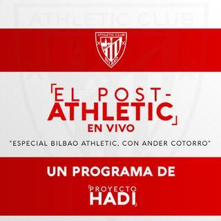 Especial Bilbao Athletic - con Ander Cotorro