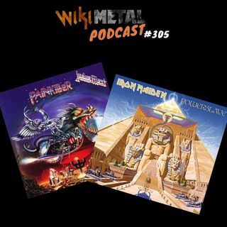 #305 | Powerslave & Painkiller