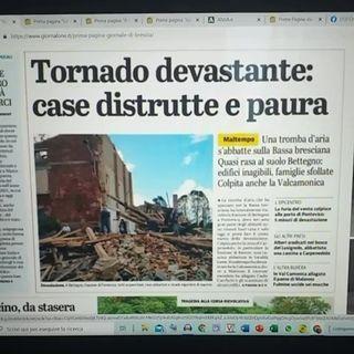 RadioRacc Quotidiani 20 settembre Tornado devasta Brescia Lodi Carpi Varese