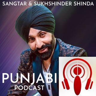 Sangtar and Sukhshinder Shinda (EP5)