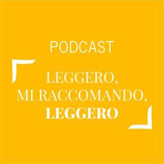 #155 - Leggero, mi raccomando, leggero | Buongiorno Felicità!