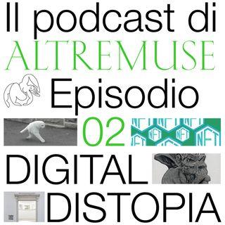Digital Distopia