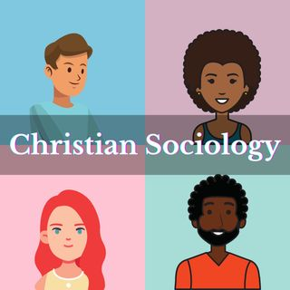 What is Christian Sociology?   Introduction