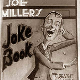 Classic Radio Theater for November 4, 2018 Hour 2 - The Joe Miller Joke Book