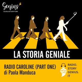 """Radio Caroline (part one)"" di Paola Manduca"