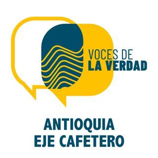 Voces de la Verdad - Antioquia Eje Caf.