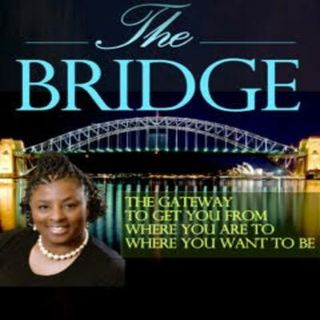 The Bridge #4  Lost, Hope & Overcoming Obstacles