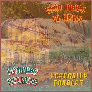 52 - Leyendas Mexicanas - Doña María de Angulo