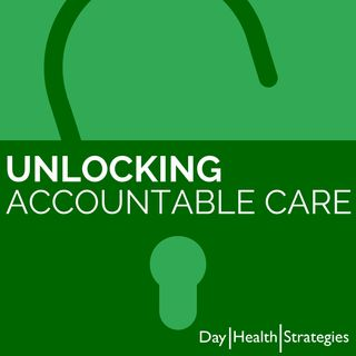 Unlocking Accountable Care: AC for the Pediatric Population W/ Michele Sasso & Rebekah Diamond