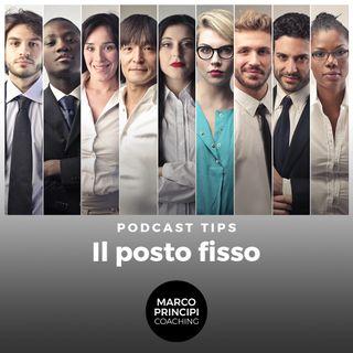 """Podcast Tips """"Il Posto Fisso"""""""