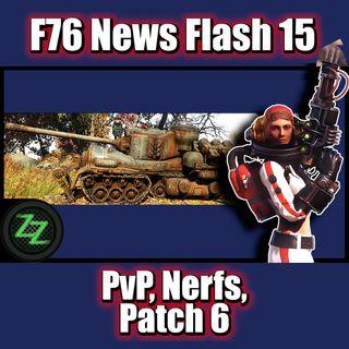Fallout 76 Infos (deutsch) PvP, Nerfs und Patch 6 [F76 News Flash 15]