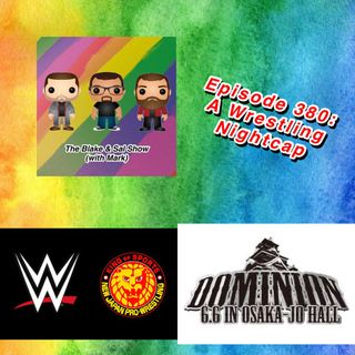 Episode 380: A Wrestling Nightcap (Special Guest: Kelly Wells)