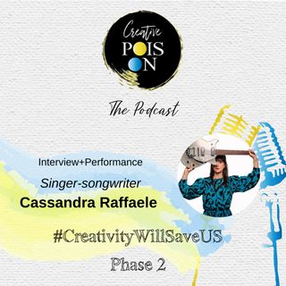 Interview+Performance - Singer-songwriter Cassandra Raffaele for #CreativityWillSaveUs​ Phase 2