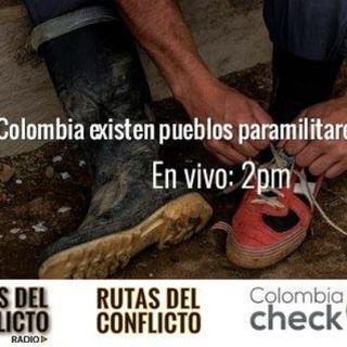 ¿Hay en Colombia pueblos paramilitares y guerrilleros?