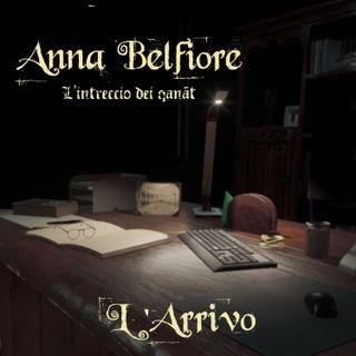 Anna Belfiore - L' Arrivo