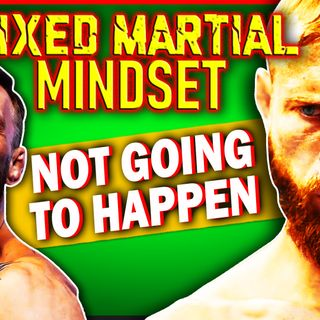 Mixed Martial Mindset: Why Conor Vs Cowboy WON'T HAPPEN! The Story Behind The Story