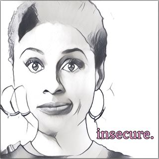 Eps 24: Insecure