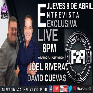 F2FLIVE JOEL RIVERA Y DAVID CUEVAS UNA CHARLA PARA LA HISTORIA