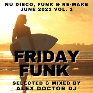 #129 - Friday Funk - June 2021 vol.1