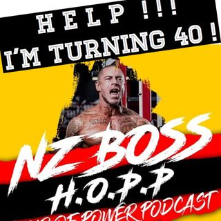 Episode 8 - NZ BOSS is turning 40 !