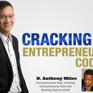 Episode 050 – Why Did Dr. D. Anthony Miles Say That All Businesses Are Guilty Until Proven Innocent?