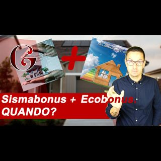 Quando Ecobonus e Sismabonus sono CUMULABILI? Anche senza Condominio?