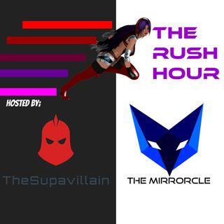 Rush Hour Episode 2 - Riots & Walkouts