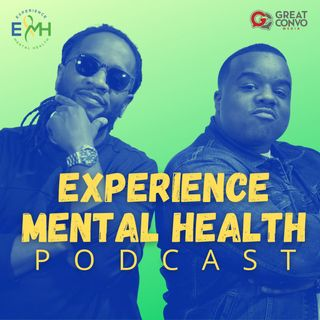 Experience Mental Health Podcast
