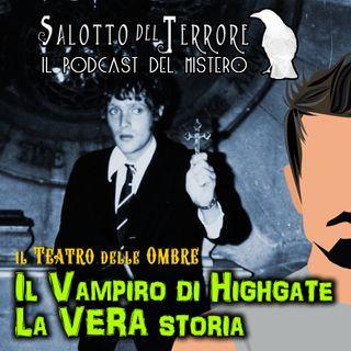 18 - Il Vampiro di Highgate - La vera storia