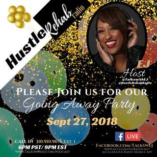 Hustle Rehab Radio ~ 9-27-18 ~Season Finale