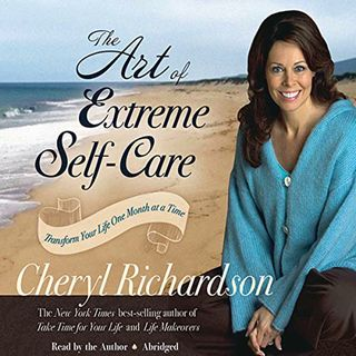 The Art of Extreme Self-Care ch2