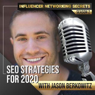 🎧 SEO Strategies for 2020 with Jason Berkowitz 🎤