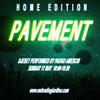 Pavement Home Edition - Dj Set by Paogo Ameschi