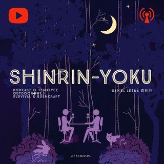 SHINRIN-YOKU - Szwecja, Bushcraftowa Egzotyka Na Wyciągnięcie Ręki