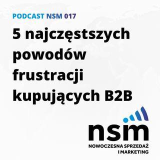 NSM 017: 5 najczęstszych powodów frustracji kupujących B2B