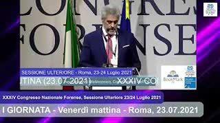 Congresso Nazionale Forense - Sessione ulteriore 23-24 luglio 2021: PARTE I (23/07/2021 mattina)