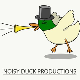 Noisy Duck Podcast Episode 3