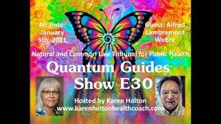 Quantum Guides Show E30 Alfred Lambremont Webre