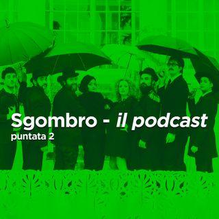 Sgombro - il podcast: Puntata 2