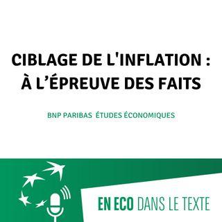 #02 - Ciblage de l'inflation : à l'épreuve des faits