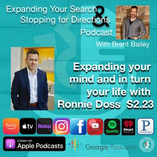 Expanding your mind and in turn your life with Ronnie Doss S2.23
