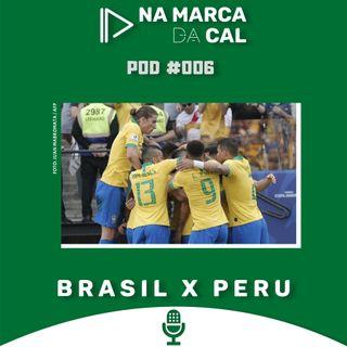 #06 COPA AMÉRICA - BRASIL X PERU