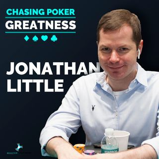 #10 Jonathan Little: 2x WPT Champ, $7 Million+, 14x Poker Strategy Author