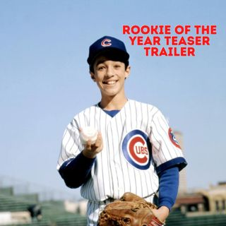 Rookie of the Year Teaser Trailer Ep. 222