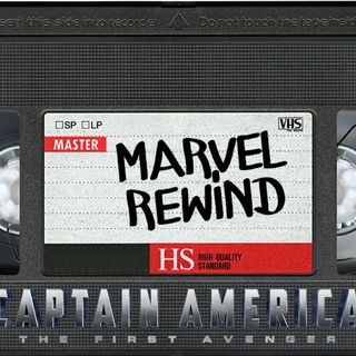 The Marvel Rewind: Captain America: The First Avenger