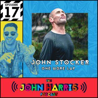 #17 - John Stocker: One More Lap