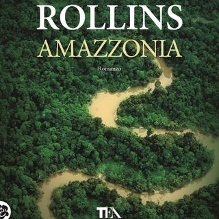 Azione nella foresta: Amazzonia (James Rollins)
