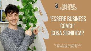 Che significa ESSERE Business Coach