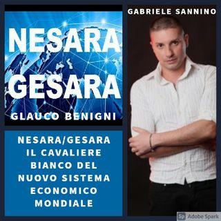 NESARA/GESARA IL CAVALIERE BIANCO DEL NUOVO SISTEMA ECONOMICO MONDIALE