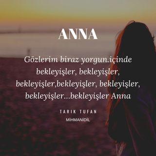 Tarık Tufan-Anna